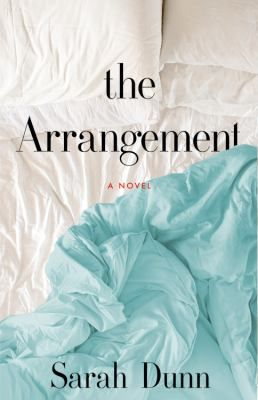 The Arrangement by Sarah Dunn - Available 3/21/2017 - See my review - 4 Stars - http://debbiekrenzer.booklikes.com/post/1540318/post