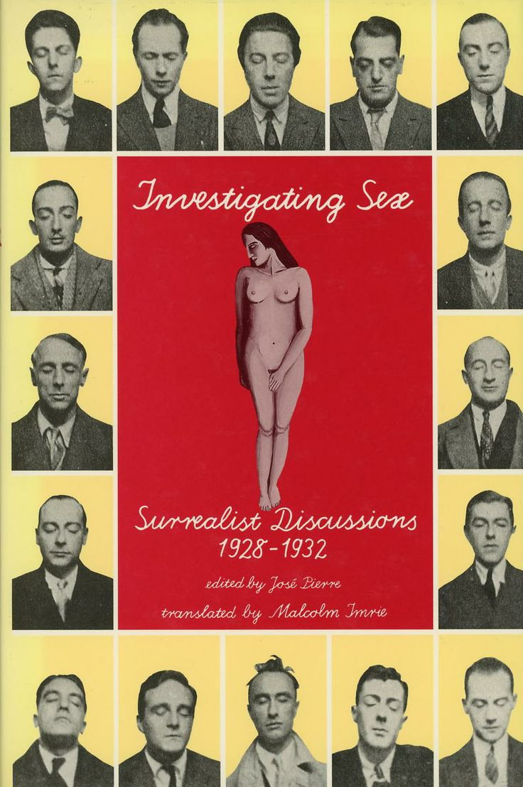 Investigating Sex: Surrealist Discussions, 1928-1932, published by Verso, London, 1992. Design: Paul Burcher, adapted from a photomontage in La Révolution surréaliste, December 1929