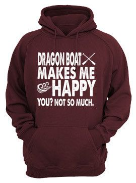 Dragon Boat Makes Me Happy. You? Not So Much