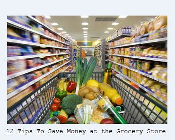 12 Tips To Save Save Money at the Grocery Store