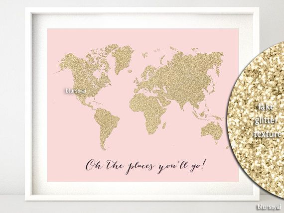 """10x8""""  20x16"""" Printable world map, golden glitter map print, gold wall art """"oh the places you'll go"""" gold and blush pink nursery - map027 A"""