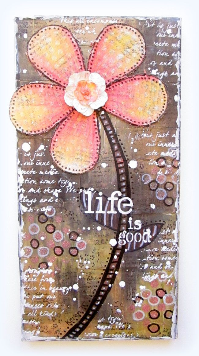 Expressing from my Heart and Soul: Life Is Good- Inspirational Canvas Video Tutorial for Faber-Castell Design Memory Craft