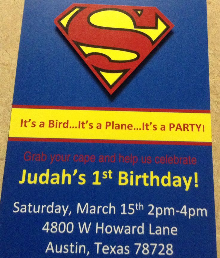 Superman 1st birthday party.  Printed on heavy weight card stock. Superman logo is a pop out using double sided foam stickers.