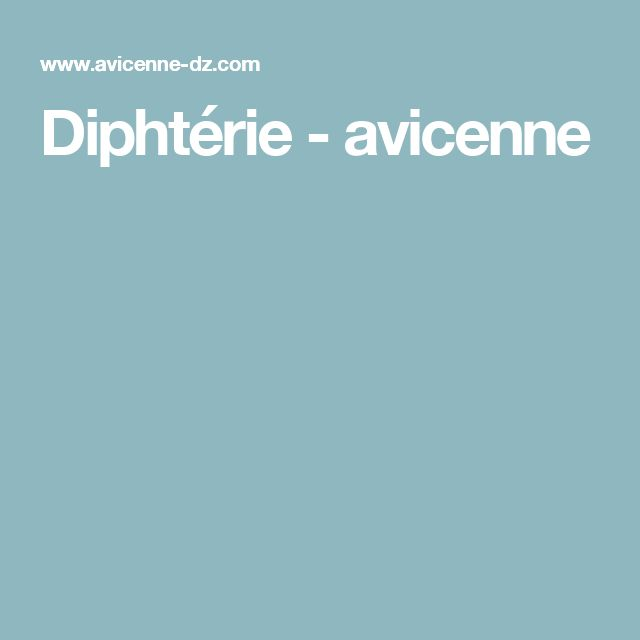 Diphtérie - avicenne
