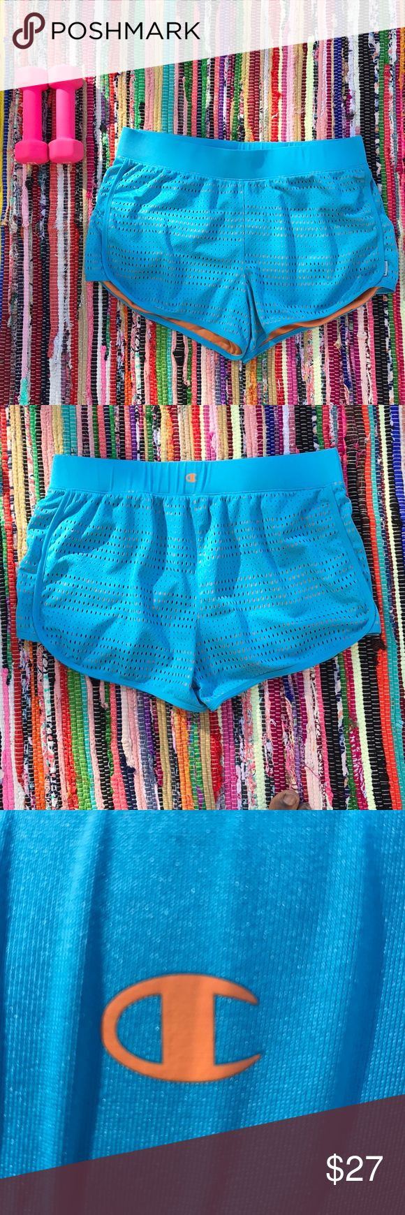 Champion Turquoise (Blue) and Orange Mesh Shorts EUC (Like New)  Champion Turquoise (Blue) and Orange Mesh Shorts 100% polyester. These shorts are spunky, sporty, and comfortable!   *Measurements*   Waist (not stretched): almost 17 1/2 inches  Length: a tiny bit over 12 inches Champion Shorts
