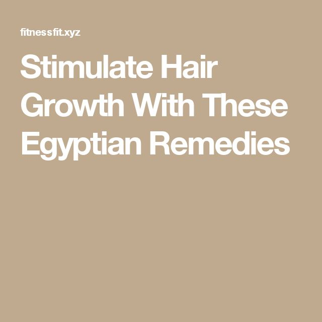 Stimulate Hair Growth With These Egyptian Remedies