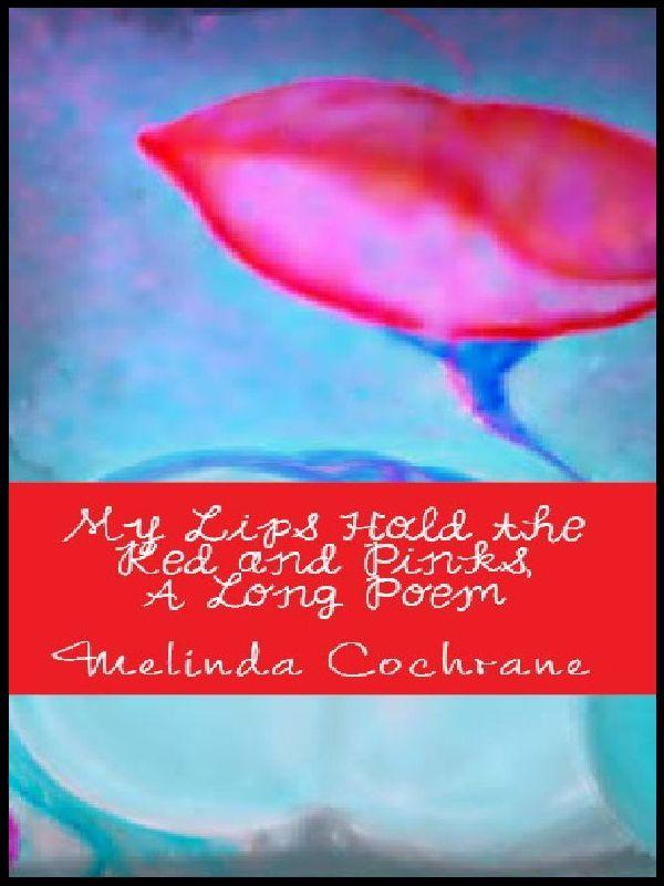 Book of Poetry by Melinda Cochrane.