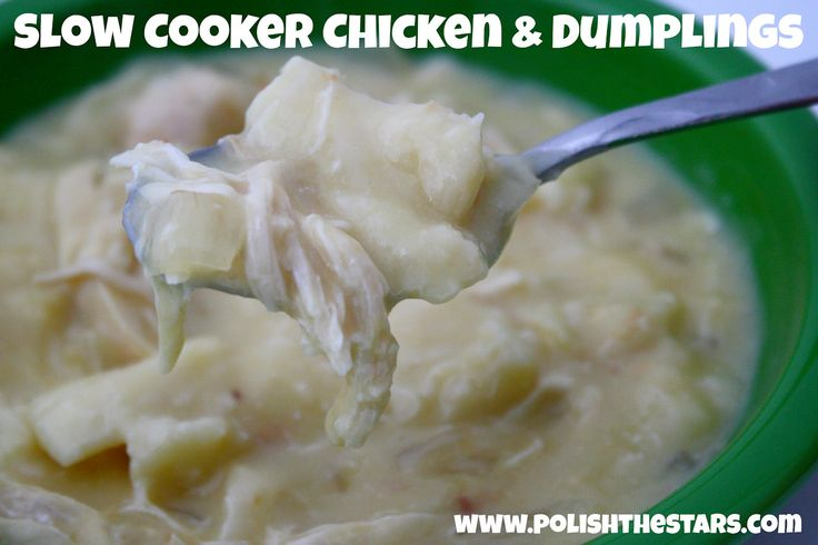 Polish The Stars: Slow-Cooker Chicken & Dumplings