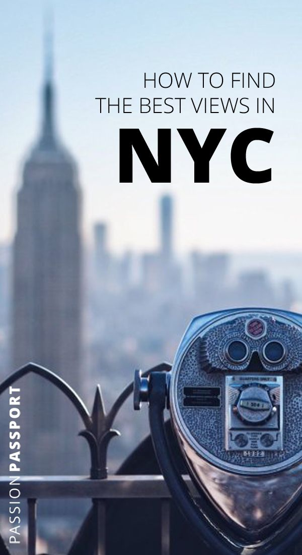 Where To Find The Best Views Of Nyc With Images Nice View Photography Essentials City Travel