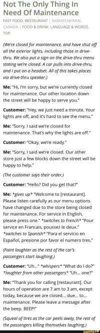 They must've been drunk. How don't you understand the word closed?