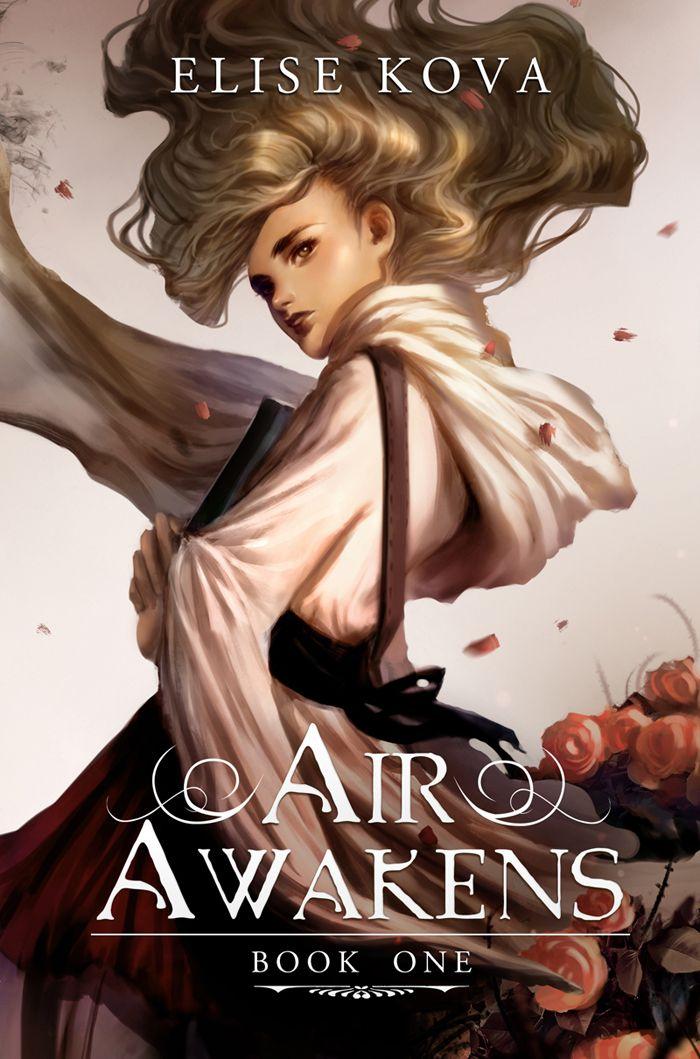 Air Awakens by Elise Kova (April 2016)