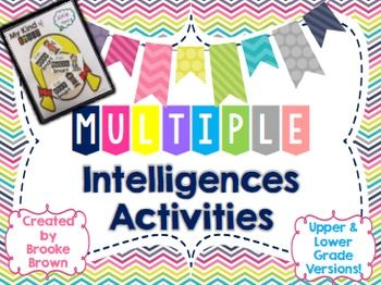 """This package contains a Multiple Intelligences Game, Posters, Student Projects/Bulletin Board Display, and Quote Posters in BOTH upper and lower grade formats!Lower grade versions are written with """"Smart"""" vocabulary.Upper grade versions are written with traditional vocabulary for Multiple Intelligences.Please download my preview to view all included components! :-)Thank you for visiting my store!"""