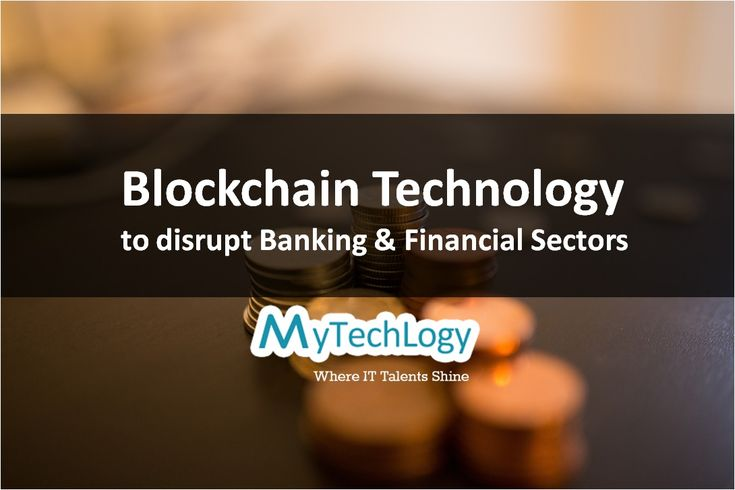 Blockchain the underlying technology behind #Bitcoin is set to disrupt Banking & Financial sectors.