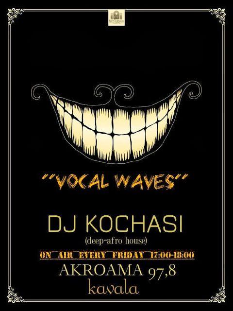 Vacal Waves On Akroama Fm 97.8 Kavala - DJ KOCHASI
