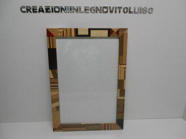 creazioniinlegnovitoluiso:  costa solo € 68,00 dimensione cornice larga cm 4 ...