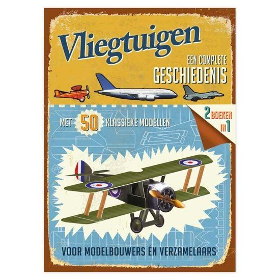 Vliegtuigen - een complete geschiedenis - De Oude Speelkamer