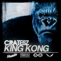 $$$ HUGE LIKE EMPIRE STATE HUGE #WHATDIRT $$$ Cratesz - King Kong DL LINK IN DESCRIPTION by Cratesz on SoundCloud