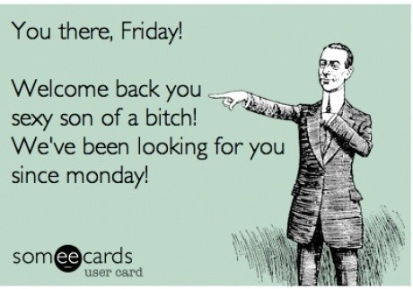 You there Friday.... #Meme