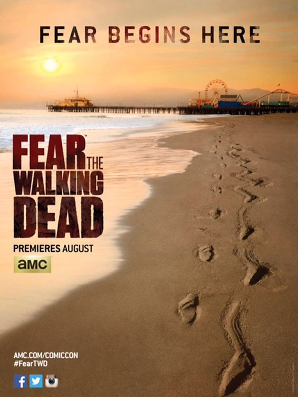 Fear the Walking Dead San Diego Comic-Con poster released by AMC | EW.com