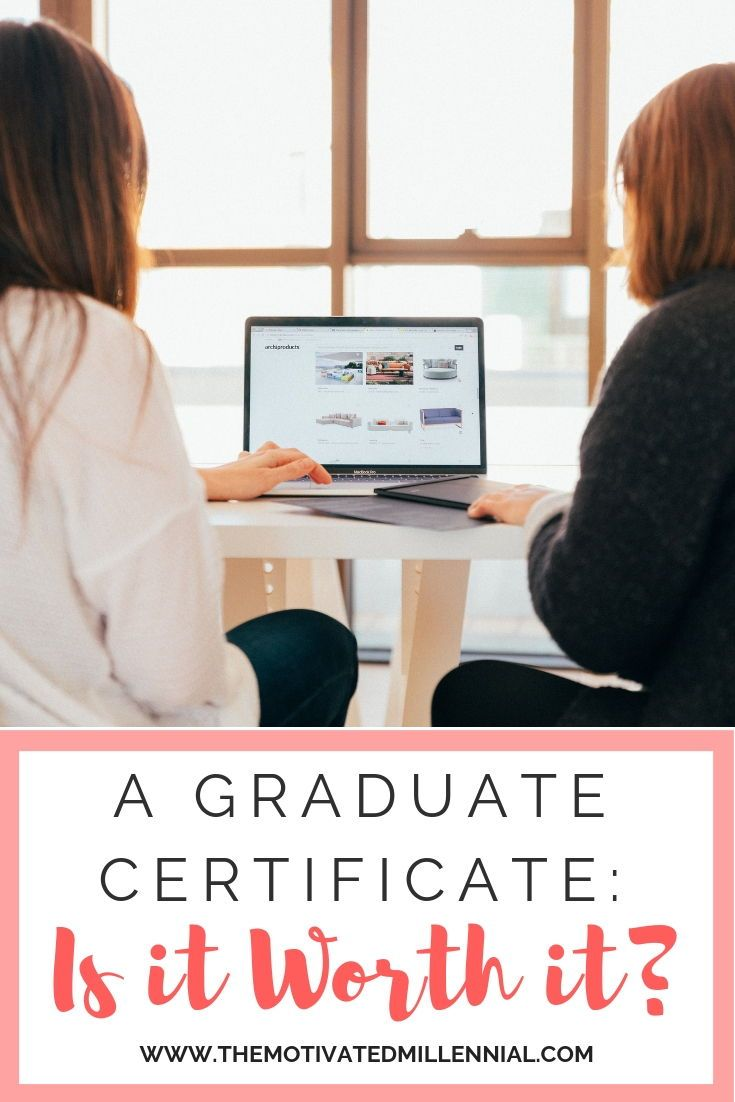 A Graduate Certificate Is It Worth It The Motivated Millennial