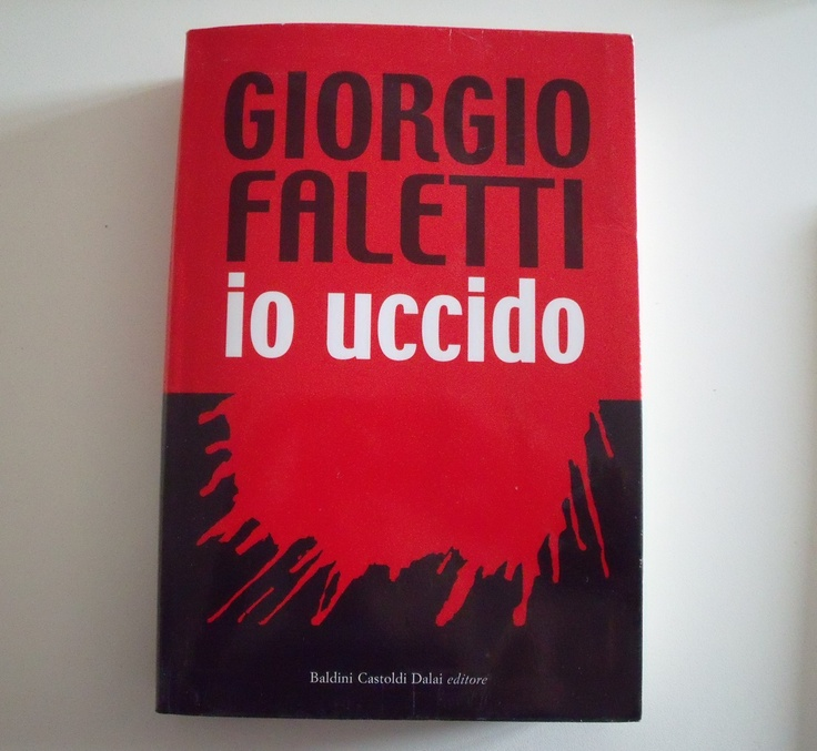 Io uccido - Giorgio Faletti