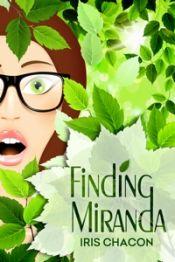 Finding Miranda by Iris Chacon - Temporarily FREE! @AuthorIrisChacon @OnlineBookClub
