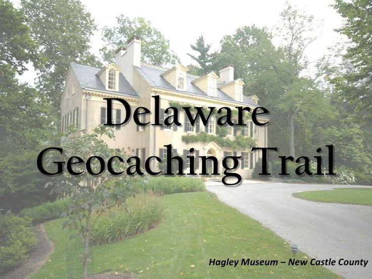 Delaware Geo Caching Presentation Heather by Andrea Gomez via slideshare