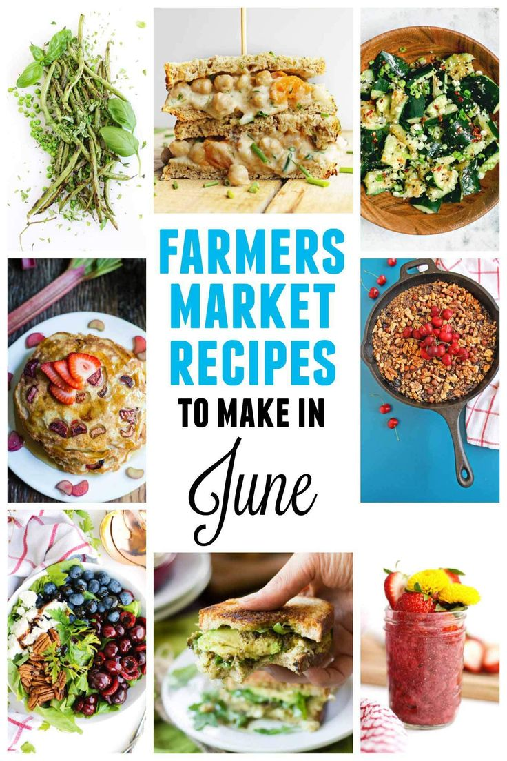 Farmers market June recipes
