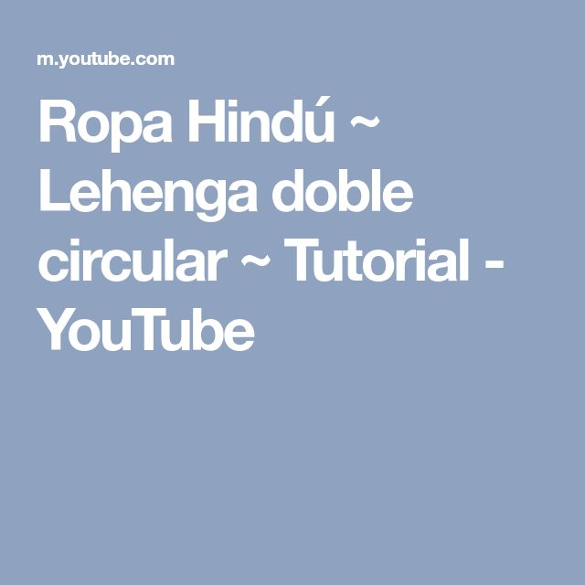 Ropa Hindú ~ Lehenga doble circular ~ Tutorial - YouTube