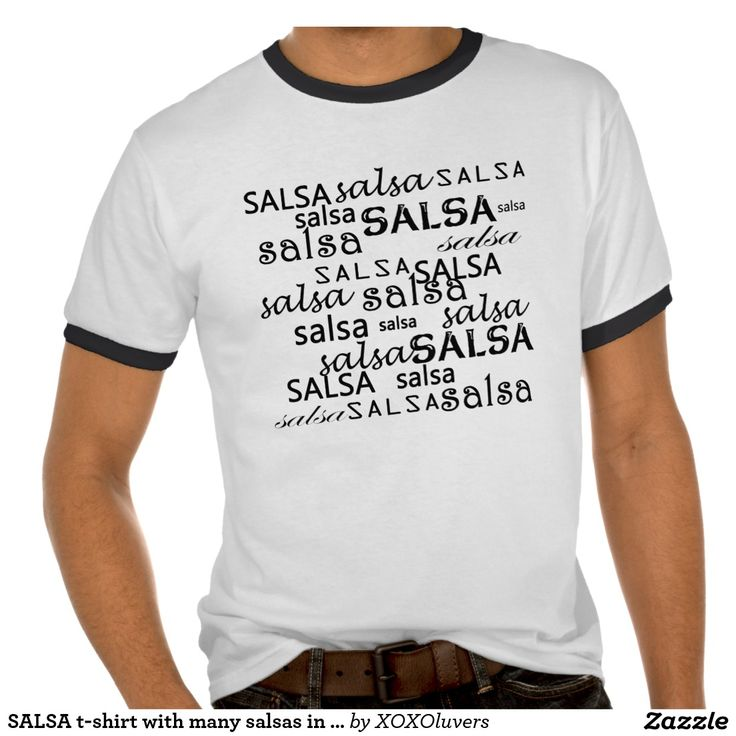SALSA t-shirt with many salsas in different fonts#zazzle #salsa #salsera #salsero #tshirts #dance #dancing #salsadancing