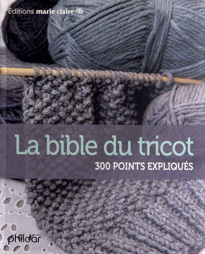La bible du tricot de Marie Claire - Livres Magazines Gabarits - Tricot et Crochet - Casa Cenina