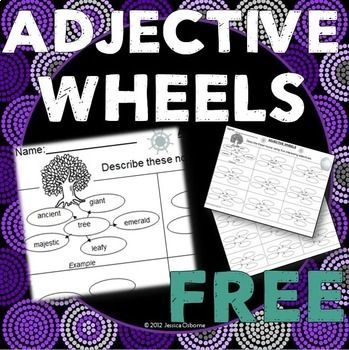 """Adjectives! These wheels are used to help students practice creating interesting adjectives to describe nouns. The first page has the nouns listed for the students to describe as well as an example of what choosing an """"interesting"""" adjective looks like."""