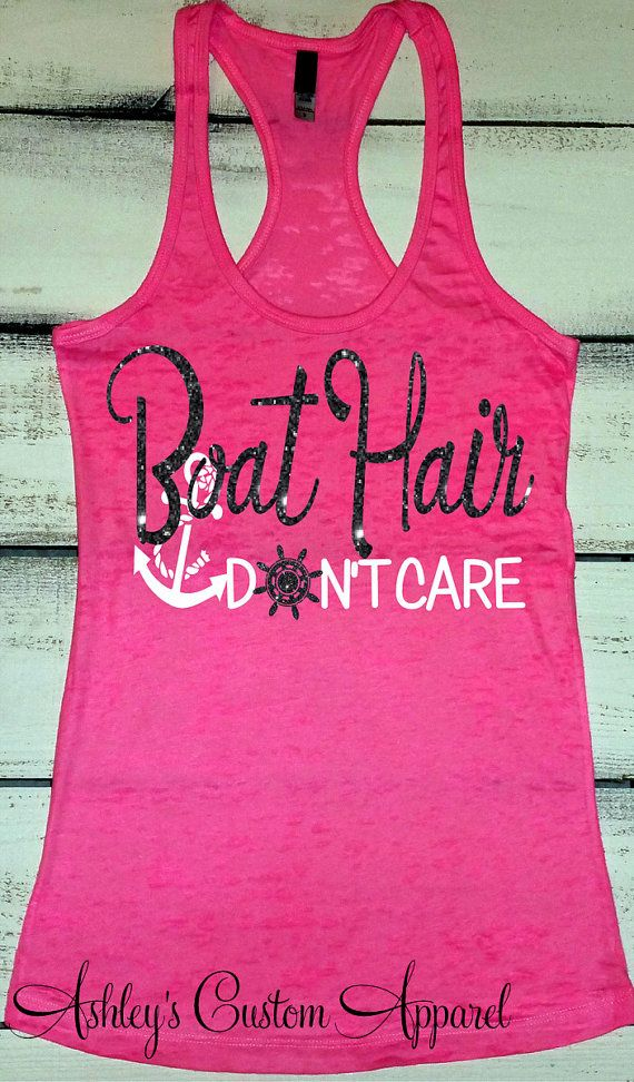 Boat Hair Don't Care. Boating Tank. Fishing Shirt. Beach Tank Top. Anchor Tank Top. Sailing Tank. Boating. Summer. Ship Wheel. Summer Tanks by AshleysCustomApparel