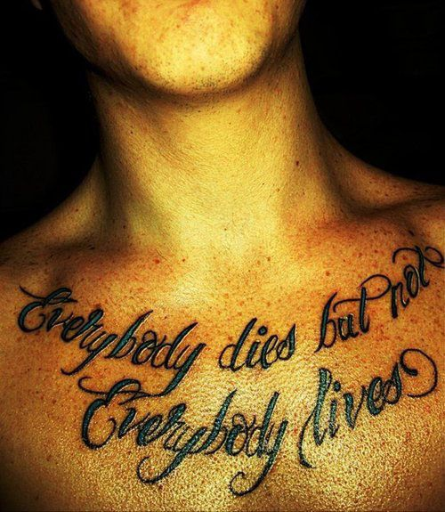 Chest Quote Tattoos Designs Ideas And Meaning: Best 25+ Chest Tattoo Quotes Ideas On Pinterest