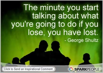 Motivational Quote by George Shultz    So true......