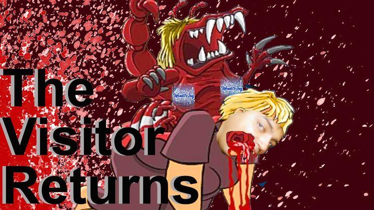 The Evil Butt Rises! The Visitor Returns