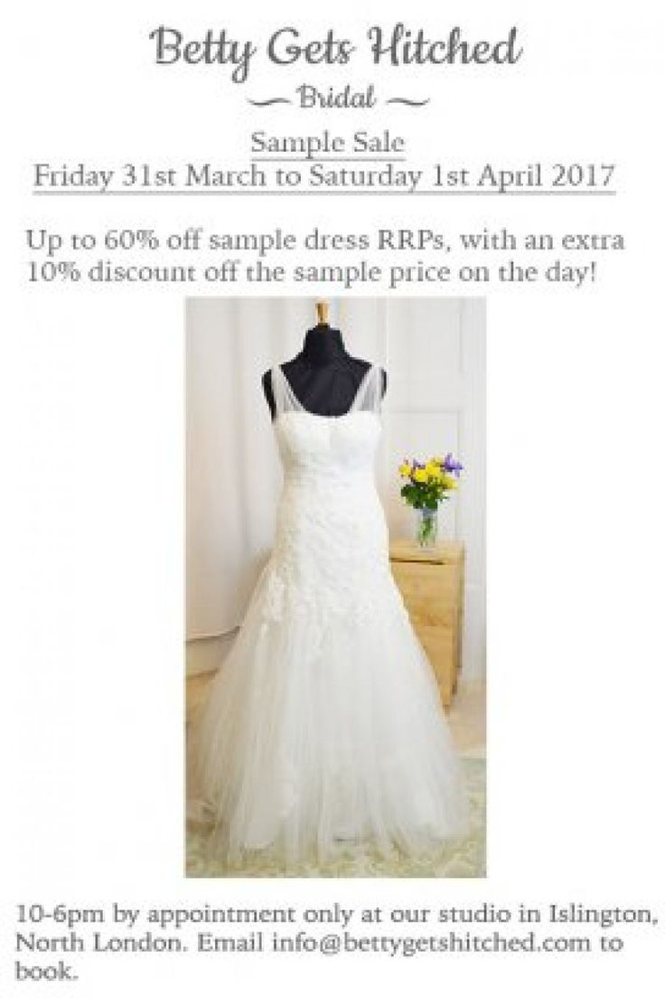 Wedding dress sample sale -- Islington, North London -- 31/03-01/04