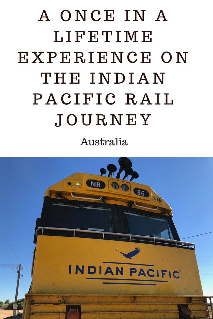 A Once in a Lifetime Experience on the Indian Pacific Rail