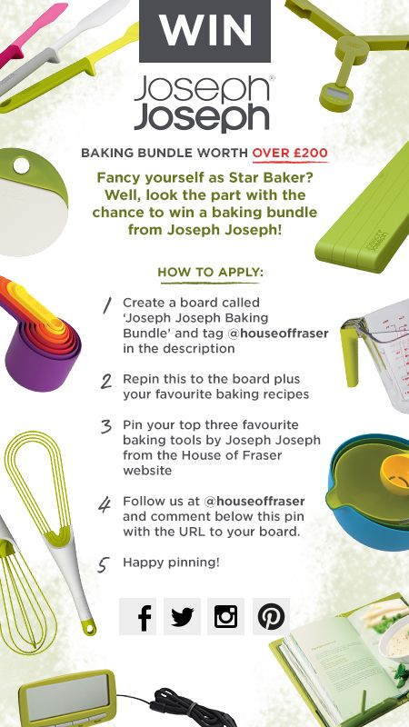 WIN JOSEPH JOSEPH BAKING BUNDLE WORTH OVER £200 - T&Cs apply: http://www.houseoffraser.co.uk/Joseph+Joseph+Competition+Terms+and+Conditions/M116_Pinterest_JosephJoseph_Competition_Terms_and_Conditions,default,pg.html