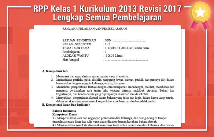 Rpp Kelas 1 Kurikulum 2013 Revisi 2017 Lengkap Semua Pembelajaran Rpp K13 Belajar Kurikulum Tanggal