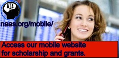Mobile Scholarship Link of the Hour Try this mobile scholarship link on your smart-phone.  Great 2014 financial-aid grants, and scholarships for women, and men. No login or ID required. Over $55,000 in new awards.  http://www.naas.org/mobile/moms.php