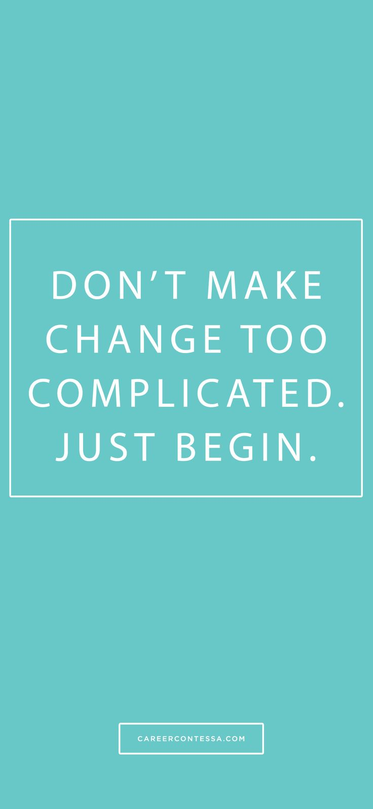 Just begin. #ContessaQuotes