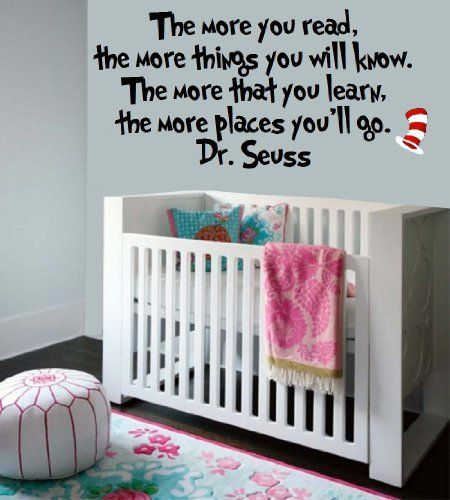 Dr Seuss Wall Decals: The More That You Read, The More Things You Will.  Nursery RoomBabies ...
