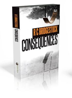 #MysteryFiction #Novel Promoted By The BC #BookClub: Consequences  by Carol Bridgestock. CONSEQUENCES - Is the second in the 'DI Dylan' series of books by RC Bridgestock    Detective Inspector Jack Dylan's list of things to do is getting out of control. He has two unconnected murders to solve. One victim is a small child and the other a young woman; plus a missing detective to find. Long hours are part of the job, but does he have the time to figure out the pieces to the crime jigsaws,