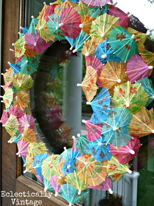 DIY:  Parasol Party Wreath - using cocktail umbrellas, glue  a wreath form.  Very easy DIY!