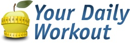 Your Daily Workout       http://yourdailyworkout.com        Get the most effective daily workout information, so you can build your own trainings for your     weight loss or just to be fit and healthy. Make sure to follow our daily updates with latest     recommendations regarding workout routines.