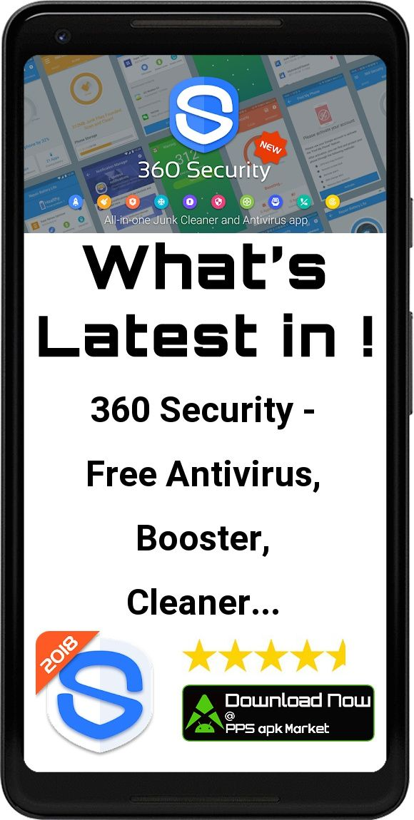 360 Security Antivirus, Booster, Phone Cleaner App