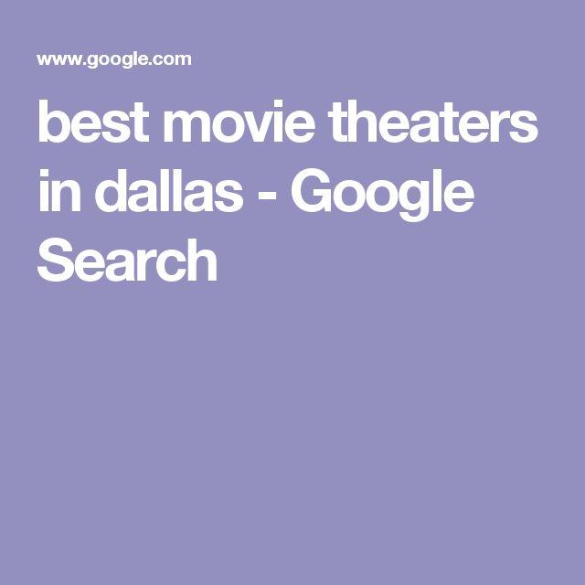 best movie theaters in dallas - Google Search