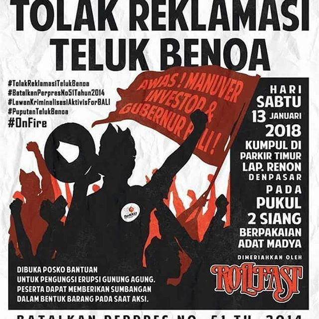 13 Januari 2018 Semakin Dekat! Demonstration against the Benoa Bay reclamation project in Bali that is opposed island-wide #BaliTolakReklamasi