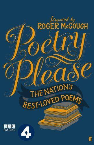 Poetry Please by Roger McGough, http://www.amazon.co.uk/dp/0571303285/ref=cm_sw_r_pi_dp_fS2Jtb1TZVJCK
